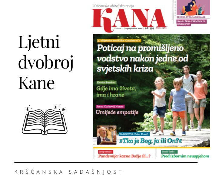 Kana, kršćanska obiteljska revija, srpanj/kolovoz 2020.